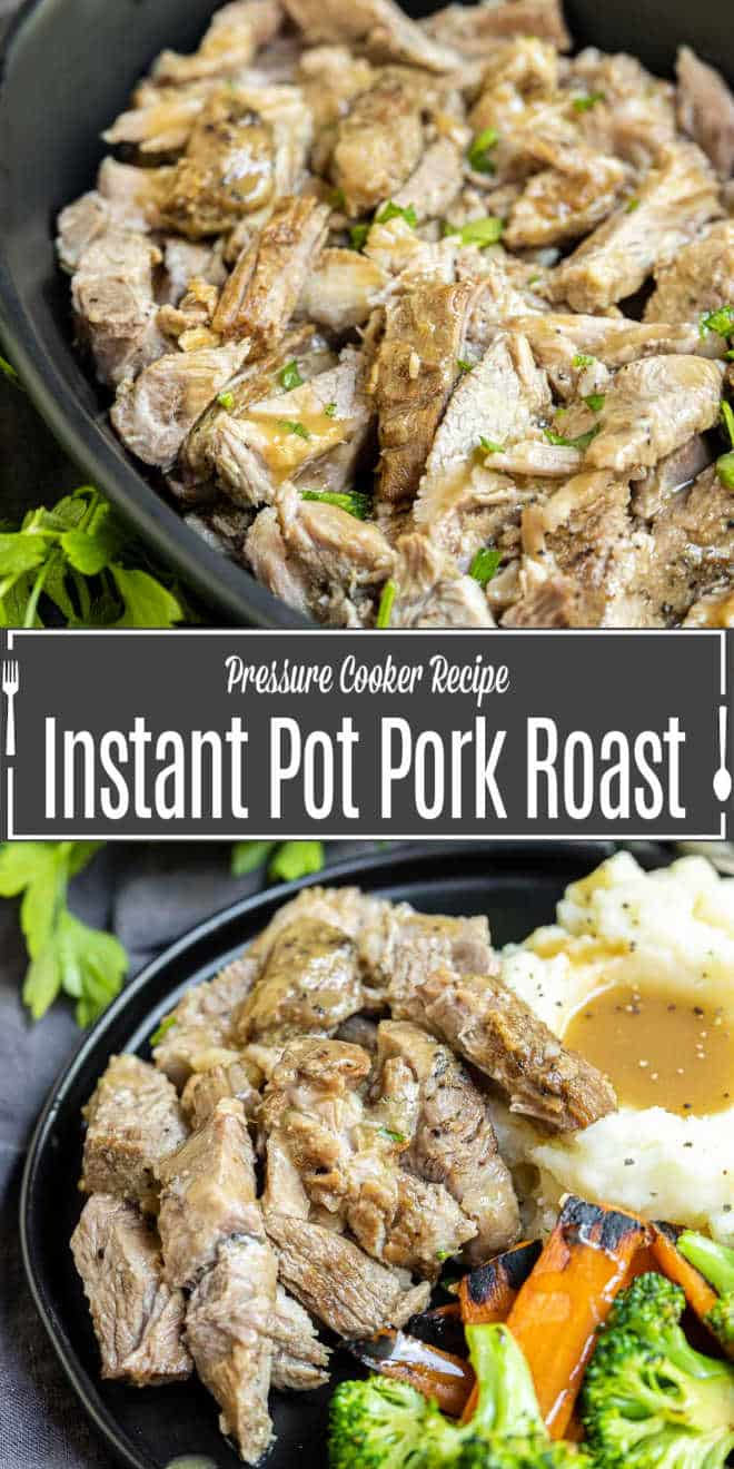 Pinterest iamge for Instant Pot Pork Roast with title text