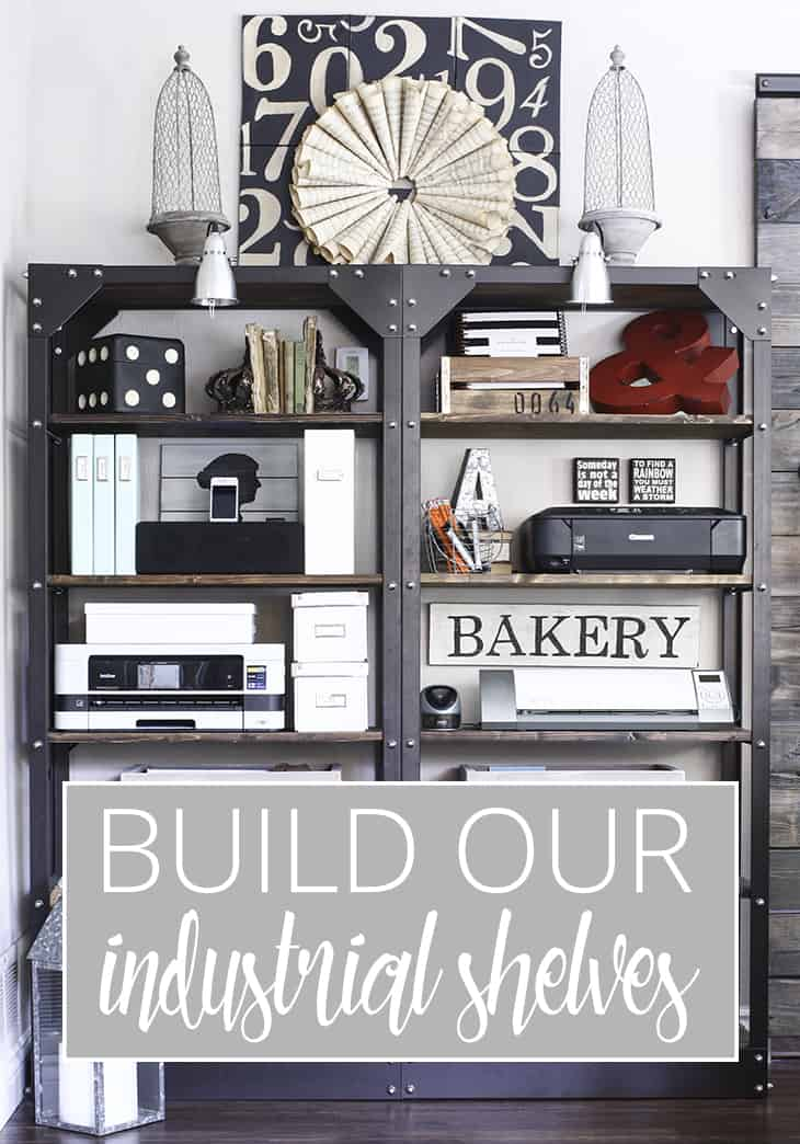 Build our industrial shelves side