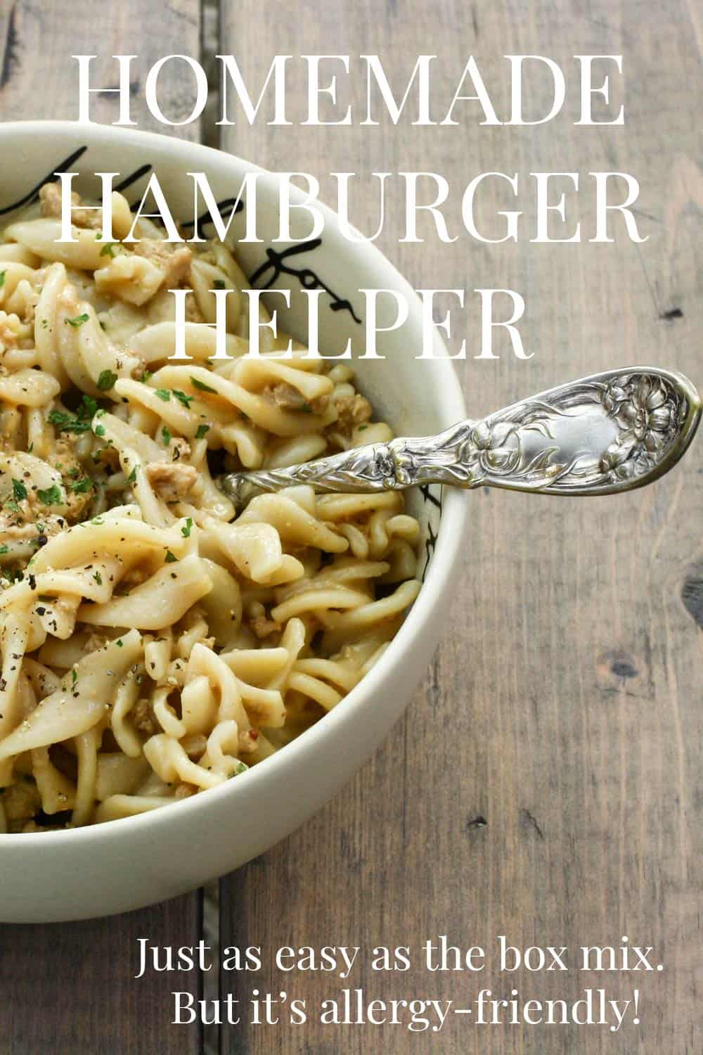 Pure comfort food, in a hurry, without any bad stuff! Our Homemade Hamburger Helper Recipe is simple to make and tastes great! And it can be made dairy free and gluten free too!