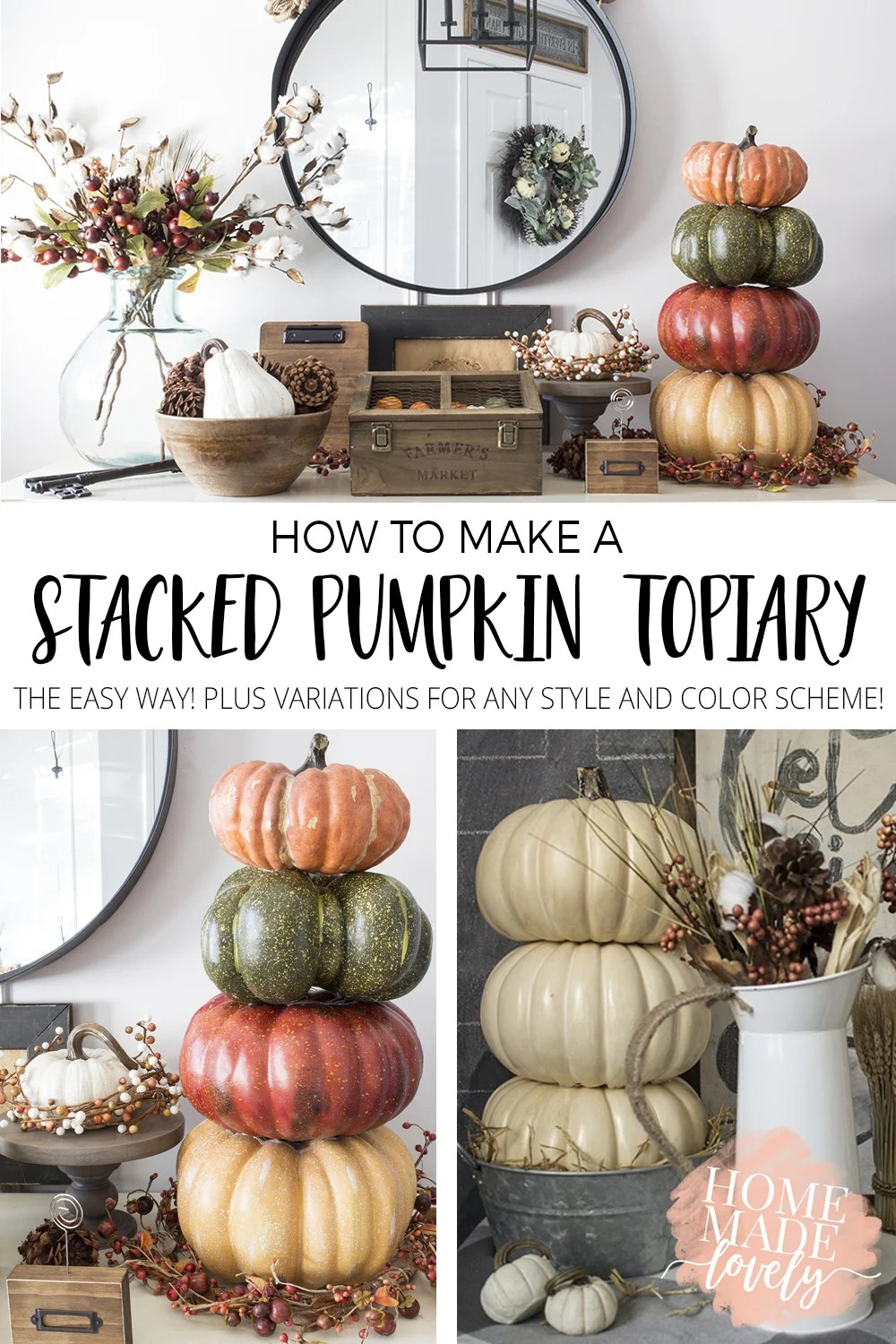 Learn how to make a stacked pumpkin topiary the easy way using faux pumpkins. Plus variations to suit whatever decor style or color scheme you like!