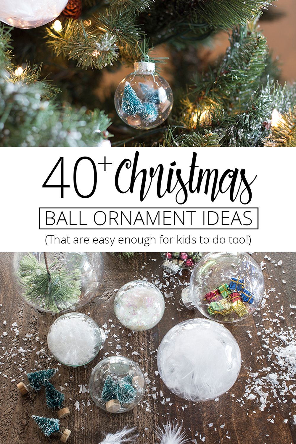 Create memories making your own ornaments with over 40 easy to make Christmas Ball Ornament Ideas! Free printable, easy to find supplies.