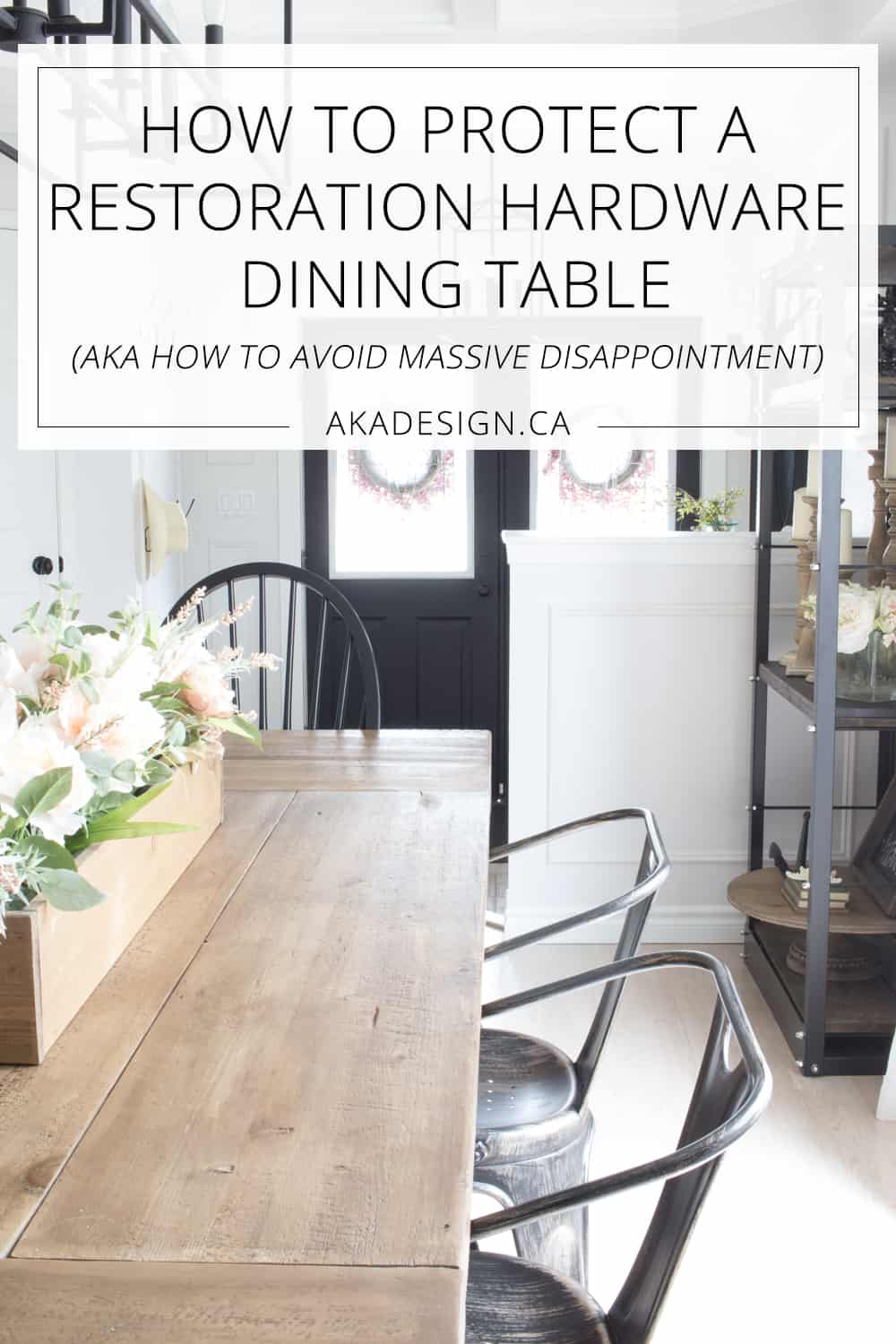 how to protect a restoration hardware dining table
