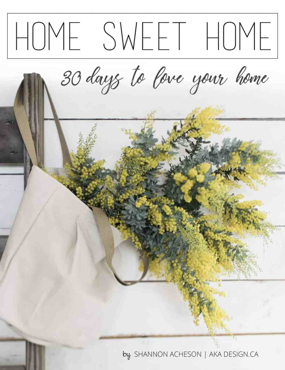 30 Days to Love Your Home