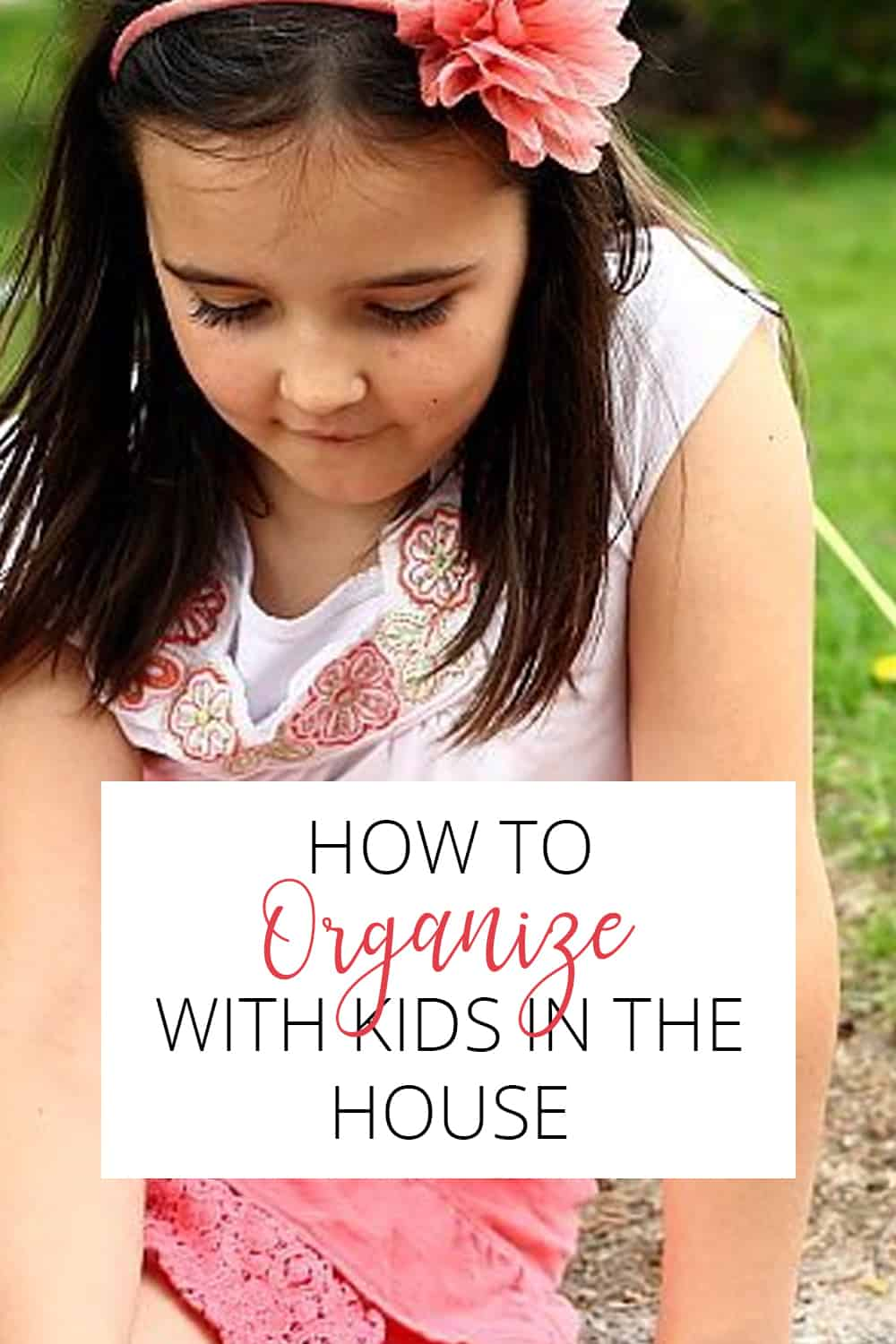 how to organize with kids in the house