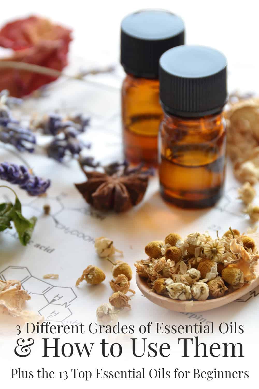 3 Different Grades Of Essential Oils Plus 13 Top Essential Oils