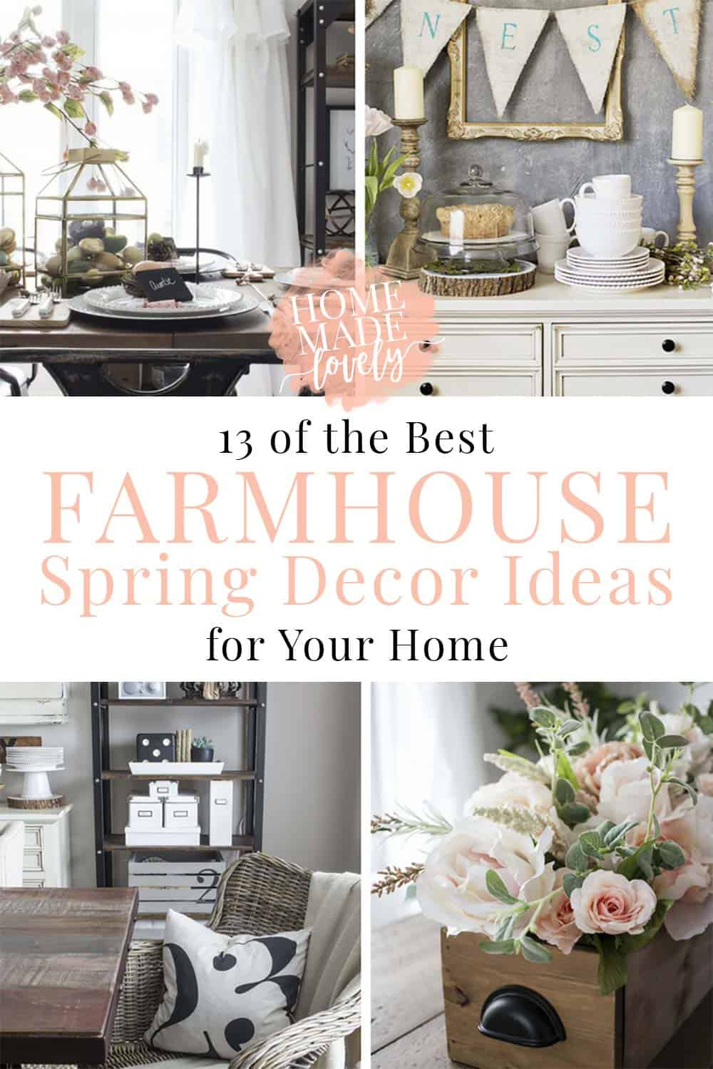 Sometimes it can be hard to find pretty farmhouse decor ideas. Here are 13 of the best farmhouse Spring decor ideas for your home!