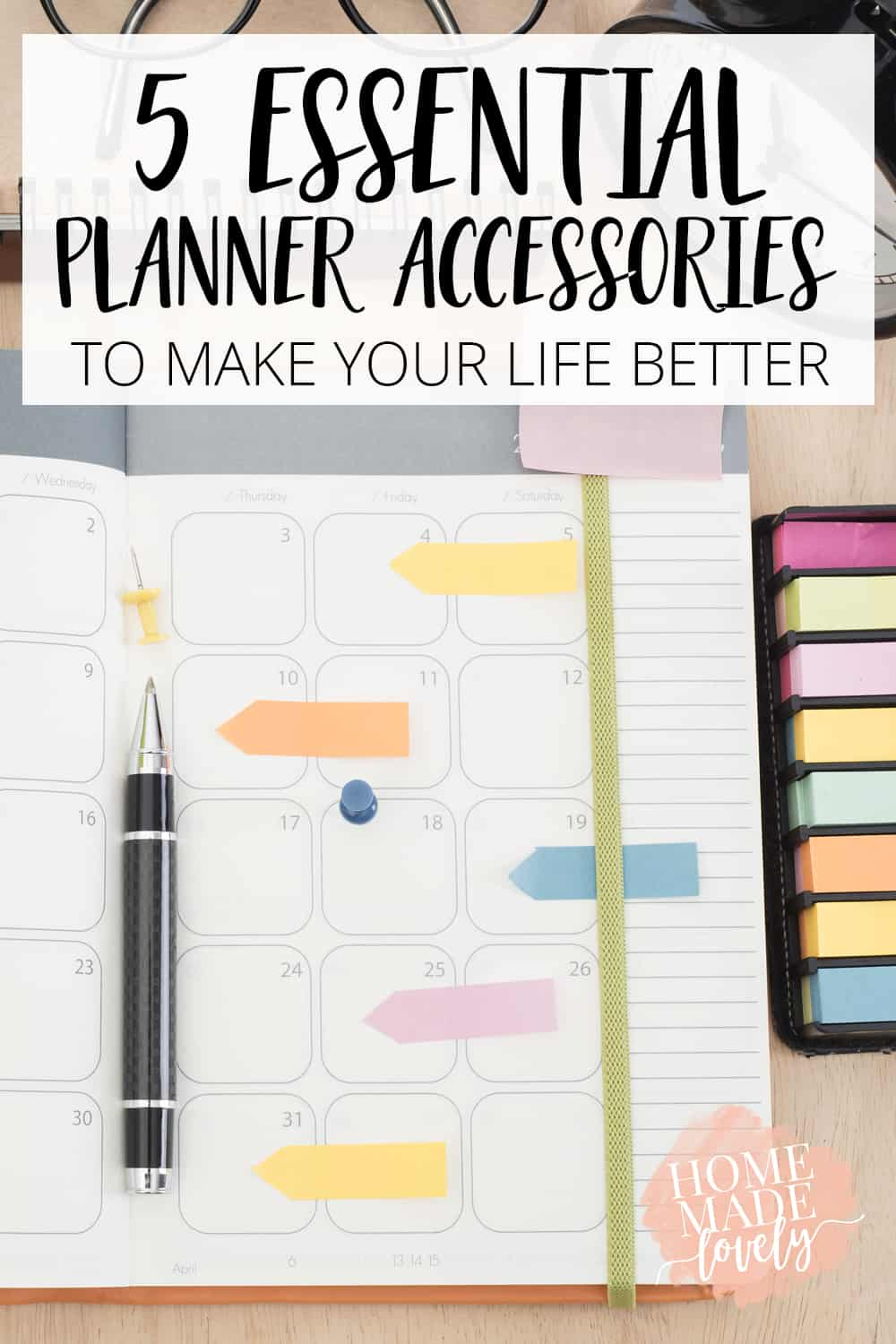 5 Essential Planner Accessories to Make Your Life Better pin