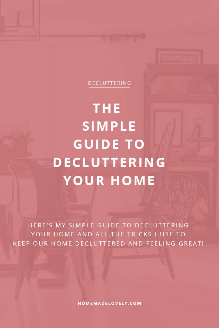 the simple way of decluttering your home
