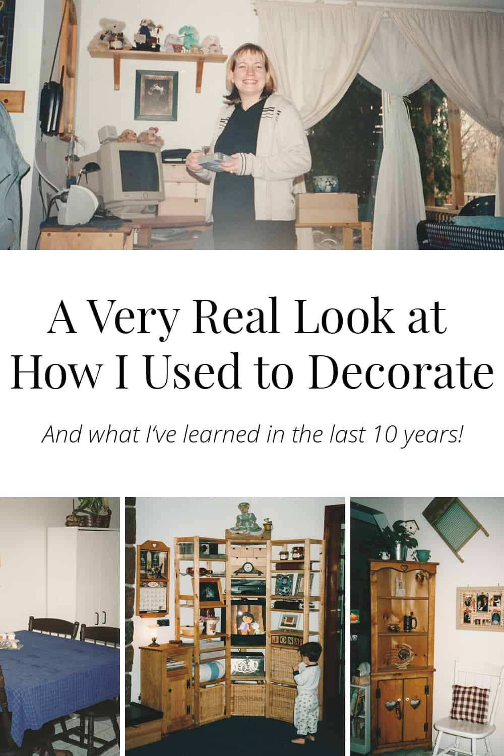 How I used to decorate