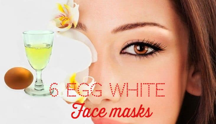 6 Effective Skin Care Face Masks with Egg White