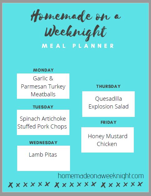 Homemade on a Weeknight Meal Planner Week 6