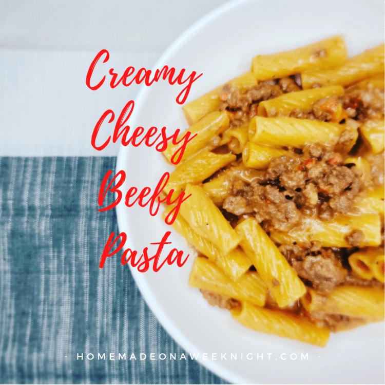 Creamy Cheesy Beefy Pasta