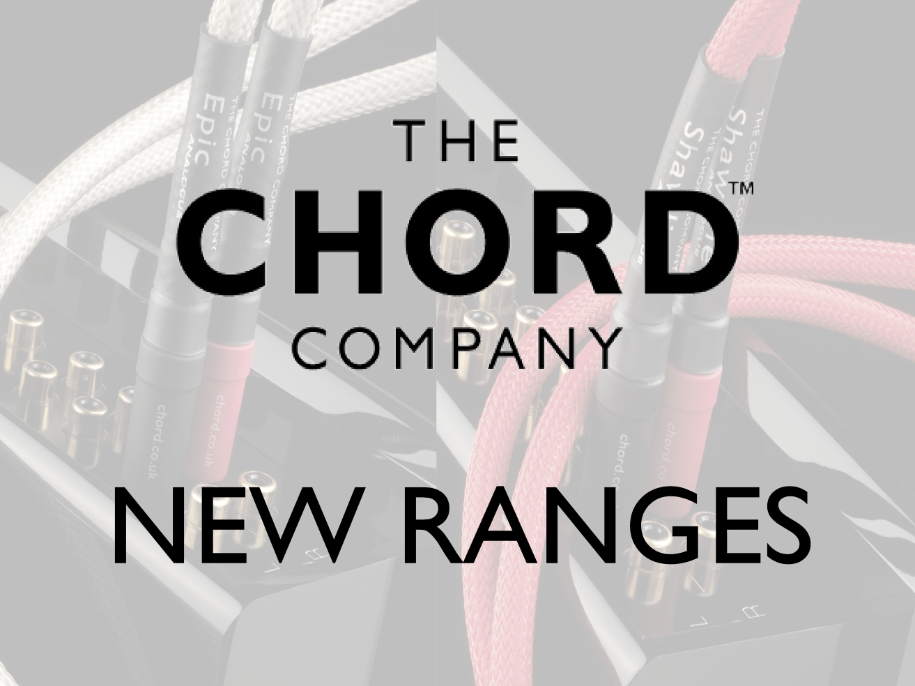 Chord Company New Range of Cables for 2016 Blog Header