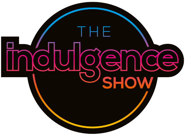 The Indulgence Show