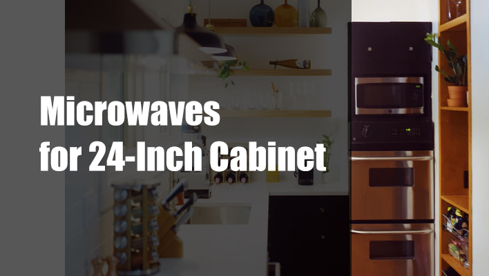 5 best microwaves for 24 inch cabinet