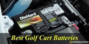 Top 10 Best Golf Cart Batteries – Comprehensive Reviews 2019