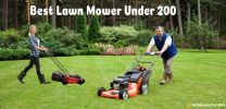 Top 10 Best Lawn Mower Under $200 – Full Reviews 2020