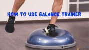 How To Use Balance Trainer