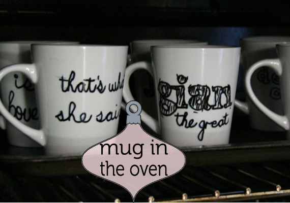 mug in the oven