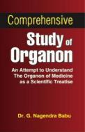 Comprehensive Study Of Organon by Babu, G Nagendra