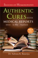Homeopathy book – Success of Homoeopathy Authentic Cures with Medical Reports Before and After Treatment. Author Dr. Subrata K. Banerjea