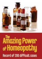 Homeopathy book – The Amazing Power of Homeopathy. Author Dr S.M. Gunavante and Dr (Mrs) Sharddha Bhat