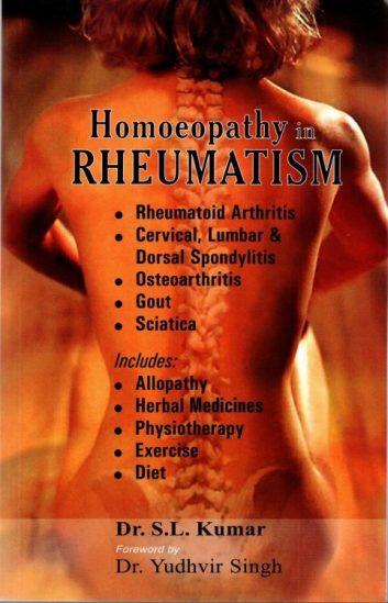 Homeopathy in Rheumatism - Arthritis, Cervical Spondylitis, Gout, Sciatica - Dr S L Kumar