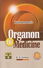 Organon Of Medicine by B.K Sarkar