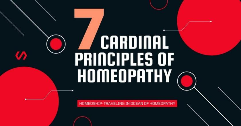 7 Cardinal Principles of Homeopathy