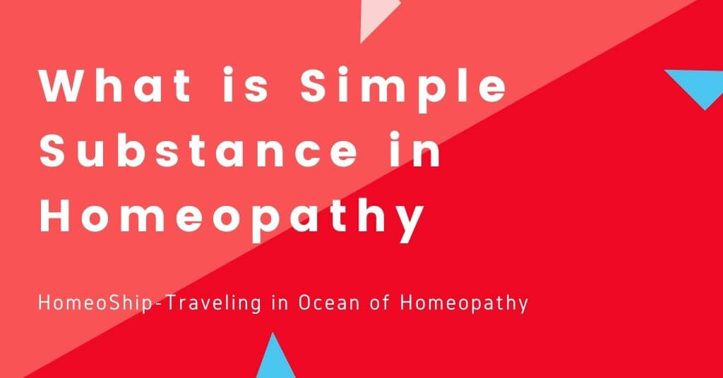 Simple Substance in Homeopathy