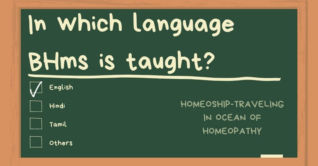 In which language BHMS (Homeopathy) is taught?