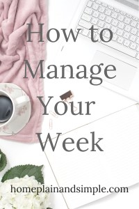 How to Manage Your Week