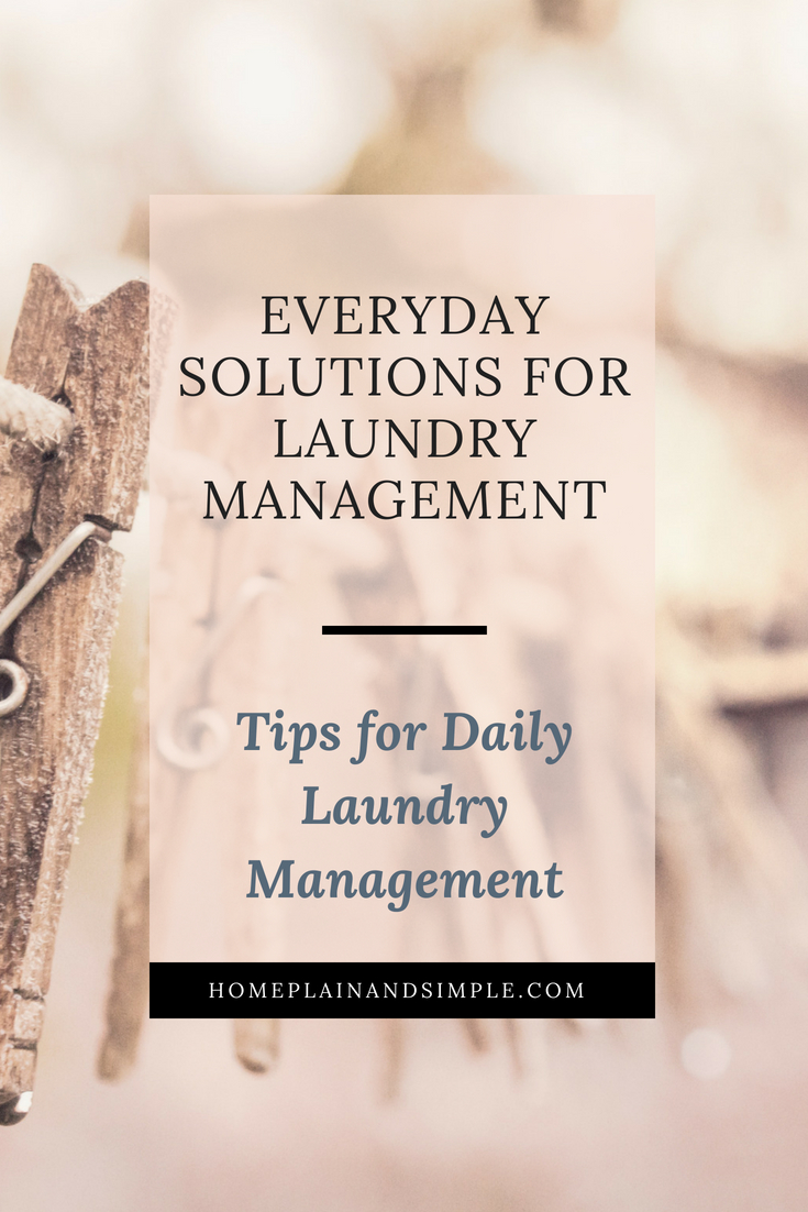 Laundry is one of those unique chores that are never truly completed. In this post, learn daily laundry tips for effective laundry management.