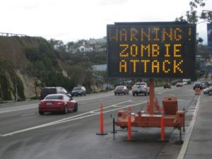 Warning zombie attack sign during zombie apocalypse