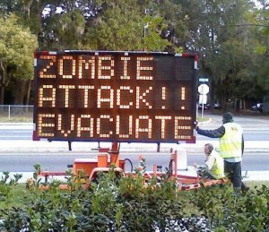 evacuate zombie attack sign during zombie apocalypse