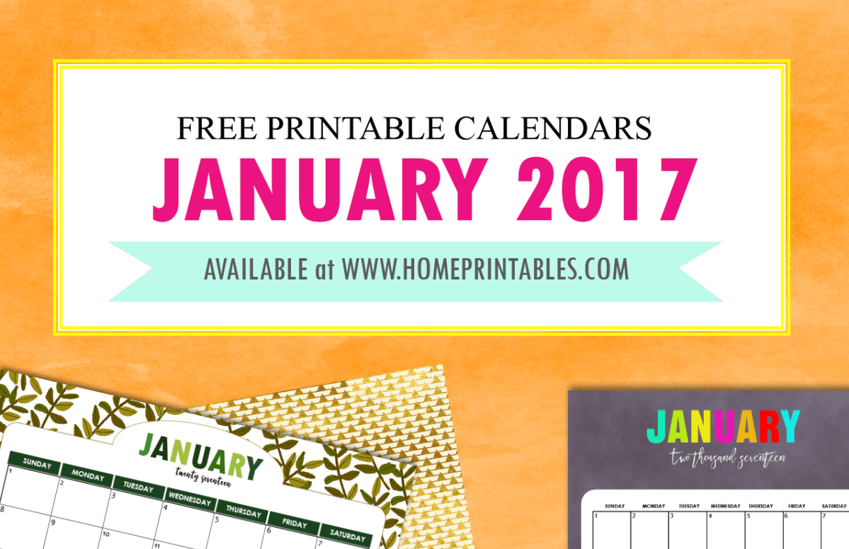 FREE January 2017 Calendar Printable: All New Designs!