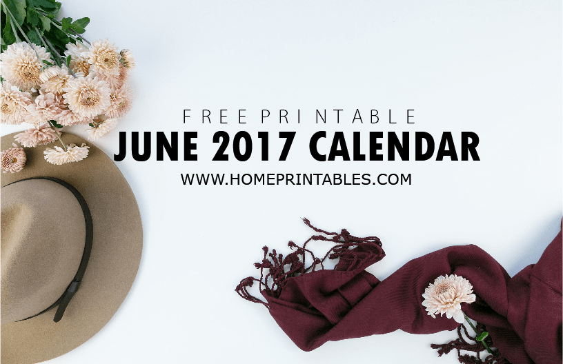 June 2017 Calendar Printable: 8 Fun and Pretty Designs!