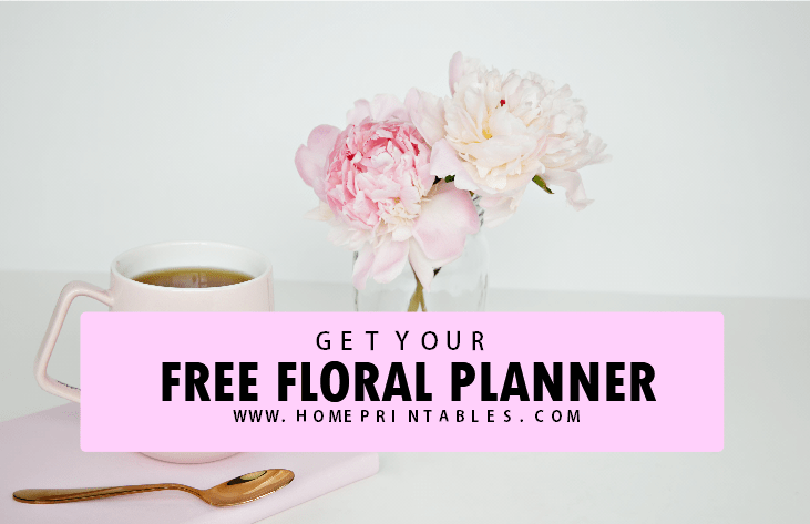 Printable Planner in Florals: 25 FREE Beautiful Pages!