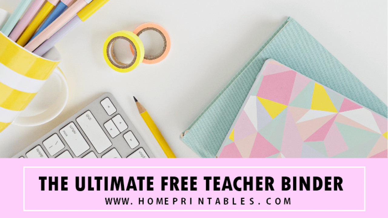 Free Teacher Binder Printables: 30+ Class Planners! - Home Printables