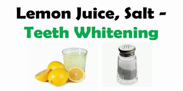 Lemon Juice with Salt for pearly white teeth