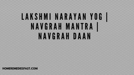 Lakshmi-Narayan-yog-Navgrah-mantra-Navgrah-daan