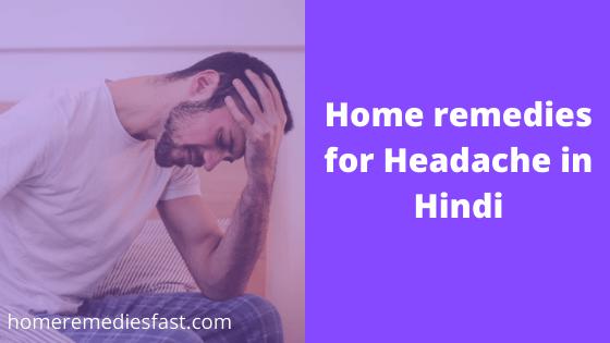 Home remedies for headache in Hindi