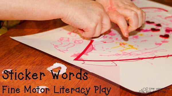 Practice fine motor and early literacy skills by making sticker words. Line upon Line blog