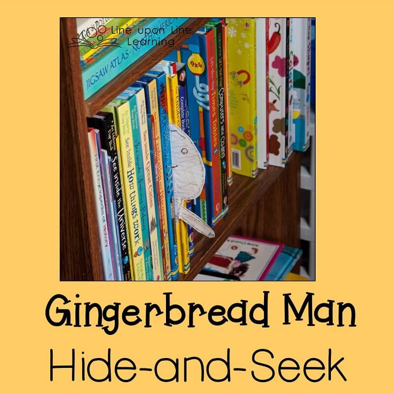 During our Gingerbread Man hide-and-seek game, our Gingerbread Man hid in the bookcase!