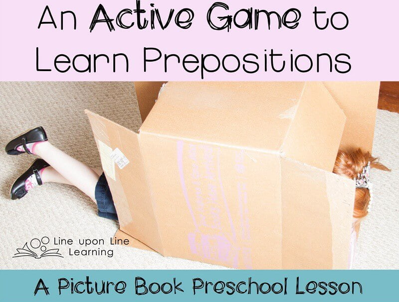 """For my daughter, any school time needs to be completely hands on! We read two books with lots of prepositions in them. Then we challenged each other to complete """"difficult"""" tasks like those in the book had to do!She is learning about prepositions without even realizing it."""