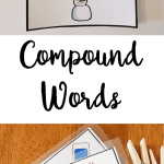 Building compound words and recognizing the parts of compound words is an essential pre-reading skill to develop. Once can't easily put words together without first hearing the parts of words!