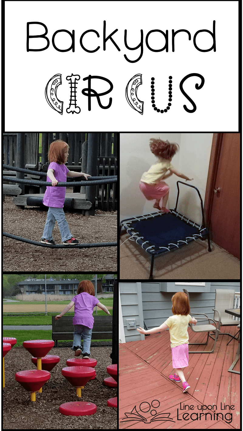 Our backyard circus let us have outside imaginative fun while still getting exercise and enjoying moving our bodies!