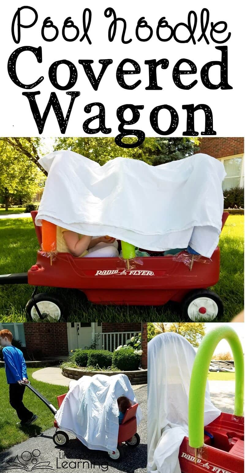 """Use pool noodles and your own wagon to create the perfect Covered Wagon for playing """"pioneers""""!"""