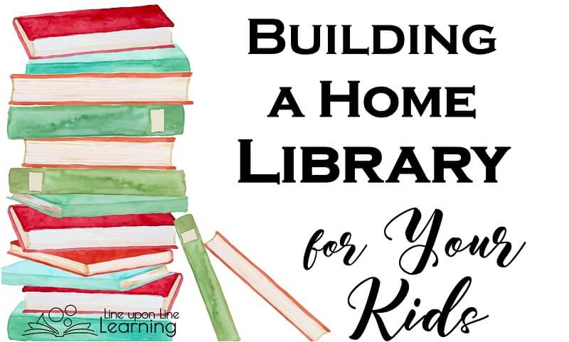 Keep quality books around your home and build a home library for your kids to have exposure to great books from a young age!