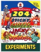 Book Jacket for 204 Sticky Wacky Experiments